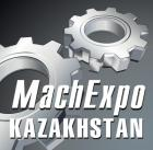 Казахстанская Международная промышленная выставка «Машиностроение, Станкостроение и Автоматизация» MachExpo Kazakhstan 2018