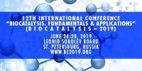 12th INTERNATIONAL CONFERENCE  «BIOCATALYSIS. FUNDAMENTALS & APPLICATIONS»